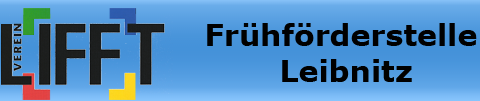 LIFFT-Leibnitzer Interdisziplinäres Frühförder und. Familienbegleitungs- Team